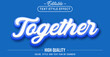 Editable text style effect - Together with blue outline text style theme.