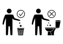 Do Not Litter In The Toilet. Toilet No Trash. Keeping The Clean. Please Do Not Flush Paper Towels, Sanitary Products, Icons. Forbidden Icon. Throwing Garbage In A Bin. Vector
