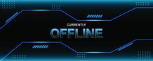 Currently Offline Twitch Banner Background Vector