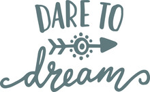 Dare To Dream Background Logo ...