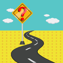 A Yellow Road Sign With Road A Question Mark, Illustration Vector Cartoon