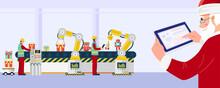 Santa Claus Using Tablet Control Industrial Robotic Arms In Toys Factory. Vector