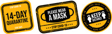 Please Wear A Mask 14 Day Quarantine Signage Icon