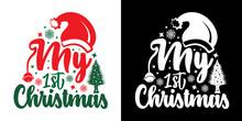 My First Christmas SVG Cut File | Christmas Svg | Christmas Cap Svg | Christmas Tree Svg | Newborn Christmas Svg | T-shirt Design