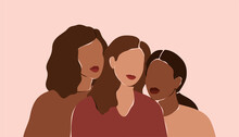 Three Beautiful Women With Different Skin Colors Stand Together. Abstract Minimal Portrait Of Girls Face To Face. Concept Of Sisterhood And Females Friendship.  Vector Illustration