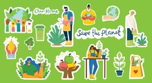 Set Of Eco Save Environment Stickers Pictures. People Taking Care Of Planet Collage.