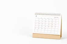 March Month, Calendar Desk 2021 For Organizer To Planning And Reminder On White Background. Business Planning Appointment Meeting Concept