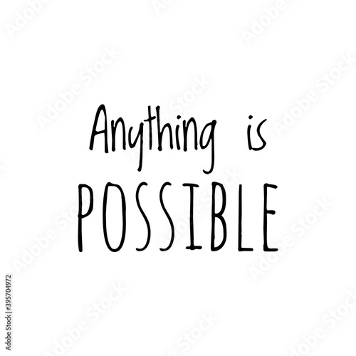Fotografia ''Anything is possible'' Lettering