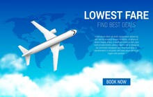 Lowest Fare Vector Poster With Realistic Airplane. Cheap Flight Business Promotion, Airline Promo Offer, Tickets Sale. Book Now Online Travel Service, 3d Plane Flying In Sky With World Map And Clouds