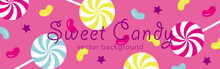 Vector Background With Colorful Lollipops And Jelly Beans For Social Media Posts, Banner, Greeting Card, Etc.