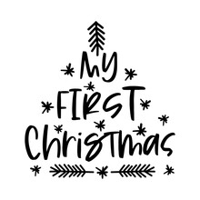 My First Christmas Hand Written Lettering Phrase