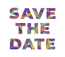 Save The Date Concept Retro Colorful Word Art Illustration