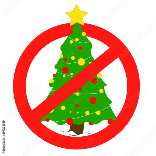 Fototapeta Symbol of the ban on celebrating Christmas in some countries. No gatherings for covid-19. Red Christmas tree prohibition sign. No Christmas tree sign on white background. Stop the Christmas tree icon. obraz