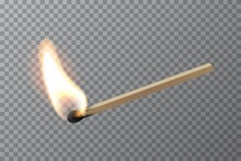 Lit Match Stick Burning With Fire Flame. Wooden Match, Hot And Glowing Red Isolated On Transparent Background. Abstract Realistic Horizontal Vector Illustration. Match Design