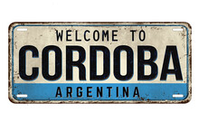 Welcome To Cordoba Vintage Rusty Metal Plate