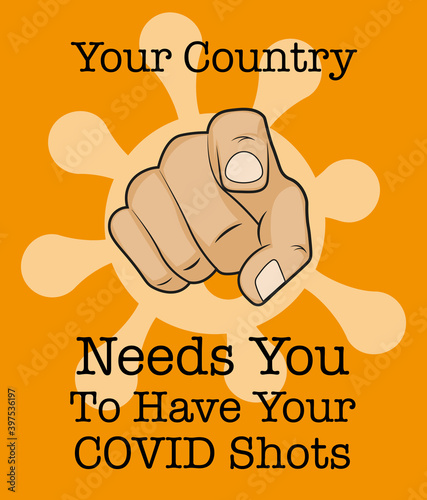 Cuadros en Lienzo Your country needs you to have your covid shots - Vector Illustration on an oran