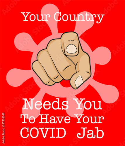 Cuadros en Lienzo Your country needs you to have your covid jab - Vector Illustration on an orange