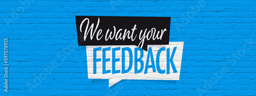 Obraz We want your feedback - fototapety do salonu