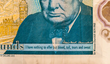 London, United Kingdom, December 05, 2020:British Five Pound Notes Macro Shot On Sir Winston Churchill, Quote 'I Have Nothing To Offer But Blood, Toil, Tears And Sweat'