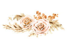 Boho Composition Of Dried Rose Flowers And Pampas Grass. Hand Drawn Watercolor Illustration Isolated On White Background