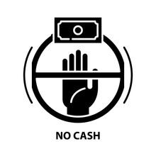 No Cash Icon, Black Vector Sign With Editable Strokes, Concept Illustration