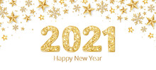 Holiday Banner With Golden Decoration. 2021 Numbers And Happy New Year Text. Glitter Snowflakes And Stars Frame. Vector Background. For Christmas And Winter Season Cards, Headers, Party Posters.
