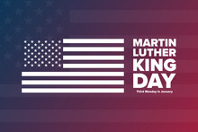 Martin Luther King Jr. Day. MLK. Third Monday In January. Holiday Concept. Template For Background, Banner, Card, Poster With Text Inscription. Vector EPS10 Illustration.