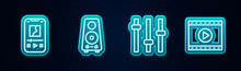 Set Line Music Player, Stereo Speaker, Equalizer And Online Video. Glowing Neon Icon. Vector.