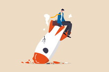 Fail Start Up Business, New Business Risk Or Unexpected Entrepreneur Bankruptcy Concept, Depressed Businessman Company Owner Sitting On Crash Launching Space Rocket Metaphor Of New Business Failure.