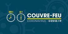 Couvre-feu En France à Partir Du 15 Décembre 2020 - Pandémie Du Coronavirus Covid-19 - Déplacement Interdit De 20h à 6h - Icône De Pendule - Illustration Vectorielle