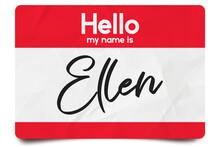 Hello My Name Is Ellen