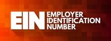 EIN - Employer Identification Number Acronym, Concept Background