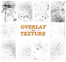 Old Overlay Texture. Different Paint Textures, Urban Background Grunge, Dust, Distressed Grain, Overlay Stamp, Scratches And Damage Marks In Vector Set. Texture Collection For Your Design. Vector