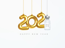 2021 New Year Card. Design Of Christmas Decorations Hanging On A Gold Chain Gold Number 2021 And Covid-19 Vaccine Vial. 2021 Vaccination Concept. Happy New Year