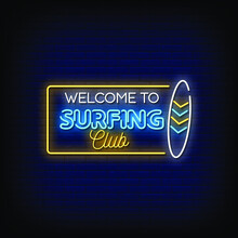 Welcome To Surfing Club Neon Signs Style Text Vector