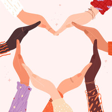 Multiracial Hands Forming A Heart With Copy Space Inside. Concept Of Charity Donation, Sisterhood, Society, Support, Healthy Life, Compassion, Love, Peace. Vector Illustration For Valentine's Day