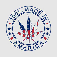 100% Made In America, The National United States Flag In Marijuana Leaf Illustration Isolated On White Background. Legalize In USA Concep