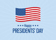 Happy Presidents' Day Poster with american flag vector. Waving american flag icon vector. Happy Presidents' Day vector illustration. American holiday vector. Important day
