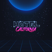 Colorful Simple Vector Illustration In 80s Style Of Headline Of Signboard With Text Hotel California