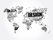 DESIGN word cloud in shape of world map, creative business concept background