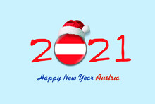 2021. Happy New Year Austria. Flag Of Austria In A Round Badge, And In A Santa Hat. 3D Illustration. Isolated On A Light Blue Background. Design Element.
