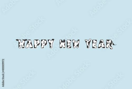 牛の耳としっぽ付き牛柄HAPPY NEW YEARの文字:丑年・2021年・令和3年の年賀状素材 Wallpaper Mural