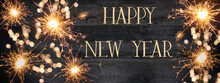 HAPPY NEW YEAR 2021 Background Greeting Card - Firework, Sparklers And Bokeh Lights On Rustic Black Wooden Wood Wall Texture