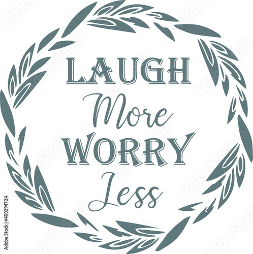 laugh more worry less logo sign inspirational quotes and motivational typography фототапет
