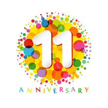 11 Th Anniversary Numbers. 11 Years Old Coloured Congrats. Cute Congratulation Concept. Isolated Abstract Graphic Design Template. White Digits. Up To 11%, -11% Percent Off Discount. Decorative Sign.