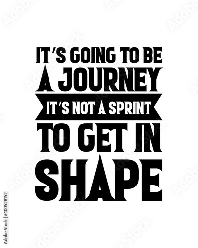 Photo It's going to be a journey it's not a sprint to get in shape