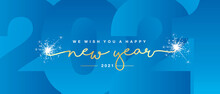 We Wish You Happy New Year 2021 Handwritten Lettering Tipography Line Design Sparkle Firework Gold White Light Blue Negative Space Gradient Color Year 2021 Background