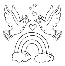 Vector Saint Valentine Day Black And White Background With Cute Doves And Rainbow. Funny Scene With Two Enamored Birds. Funny Illustration Or Coloring Page For Kids With Love Or Freedom Concept..