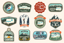 Set Of Rock Climbing Club And Summer Camp Badges Vector Concept For Shirt Or Print, Stamp, Patch Or Tee. Vintage Typography Design With Camping Tent, Trailer, Camper, Climber, Carabiner And Mountains