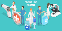 3D Isometric Flat Vector Conceptual Illustration Of Coronavirus Front Line Heroes, Doctors Team Fighting Against COVID-19.